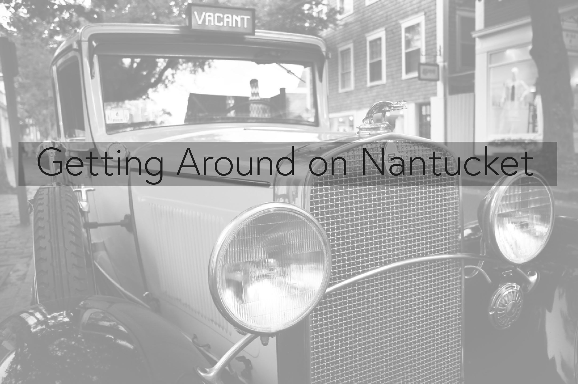 Getting Around Nantucket - Taxi