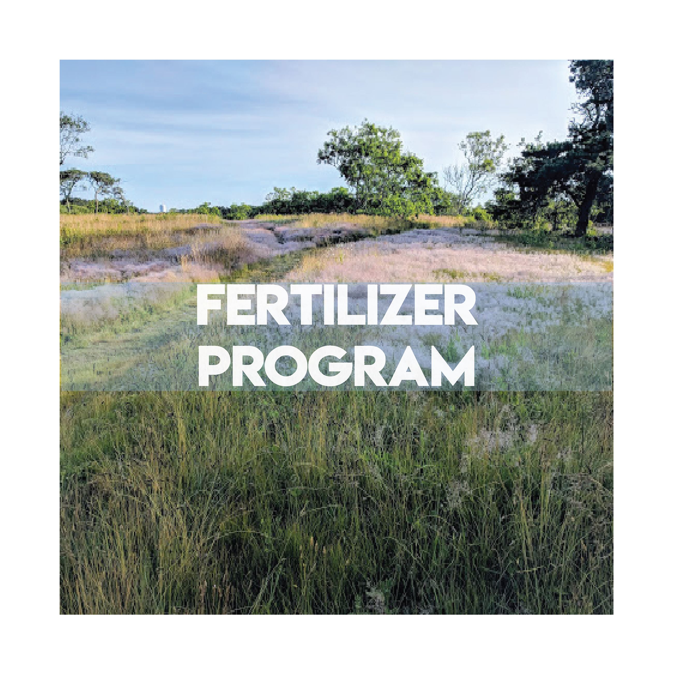 Fertilizer program Nantucket