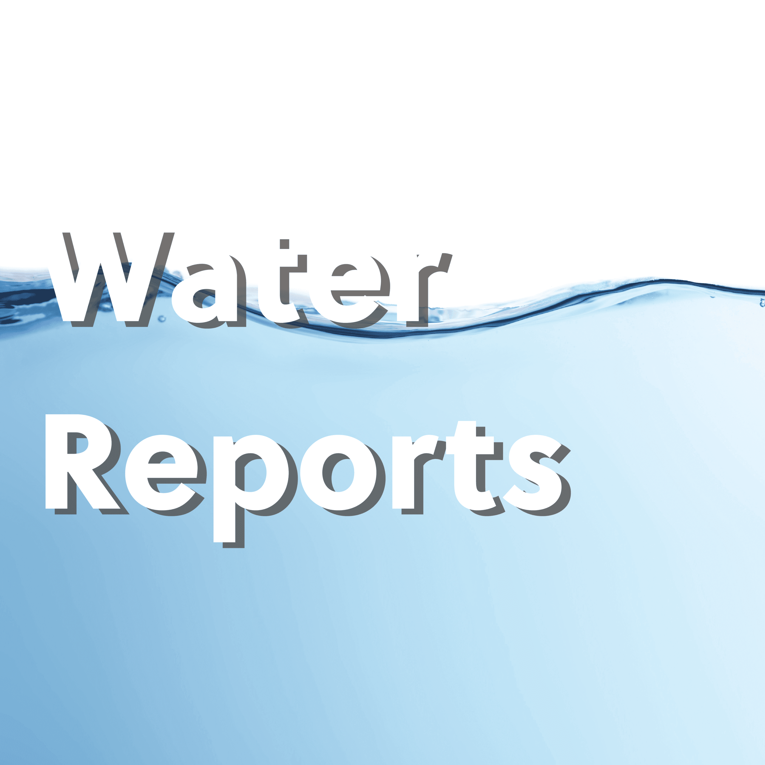 Water Reports