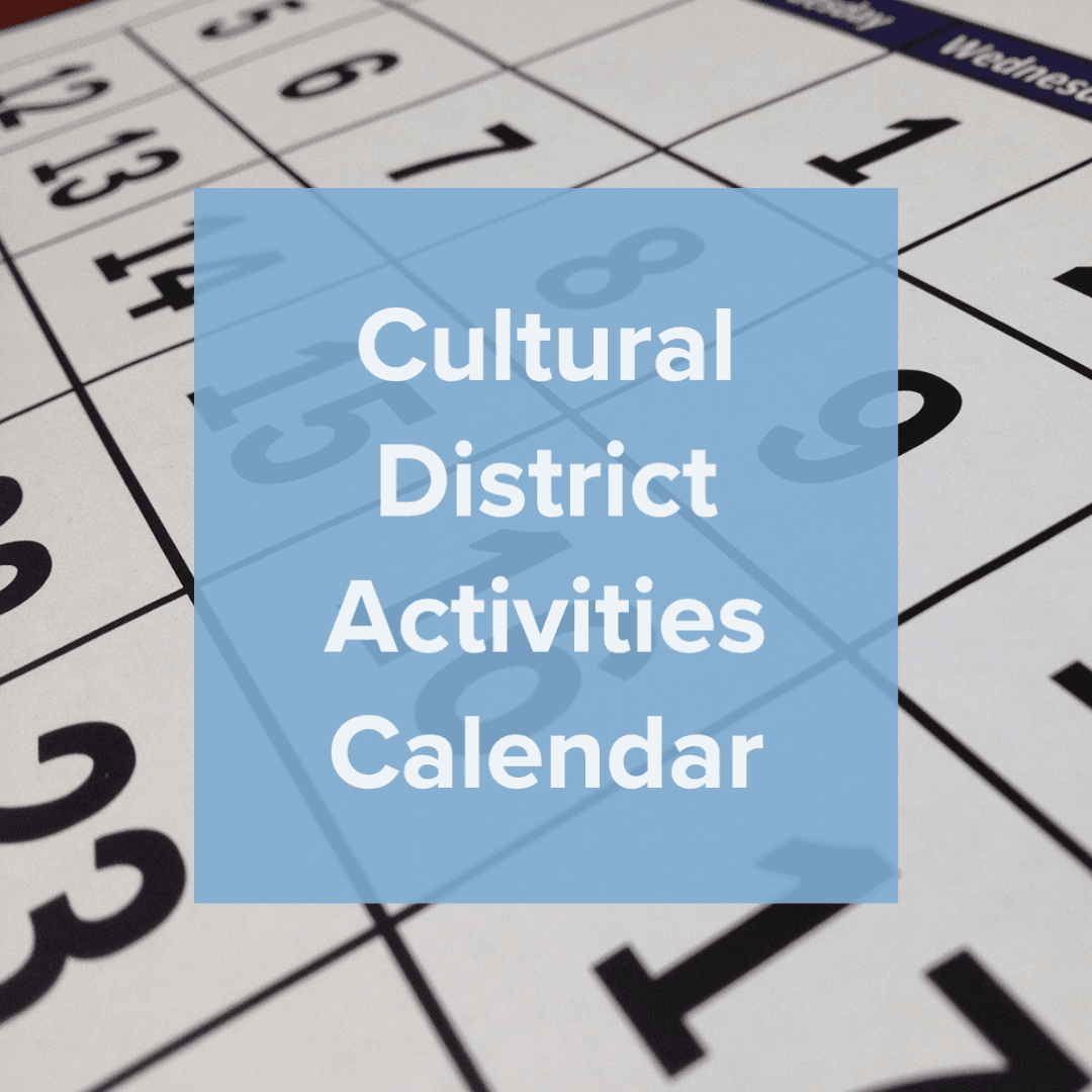Cultural District Calendar